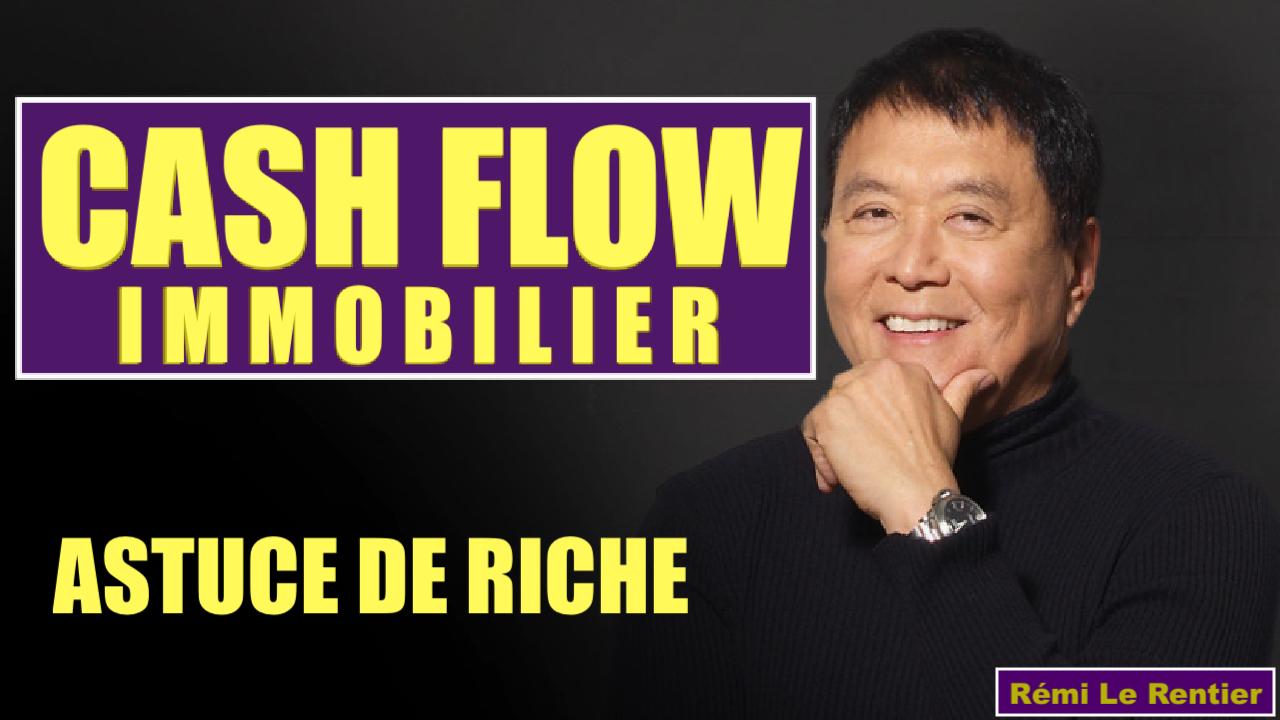 LE CASH FLOW ? EXPLICATION POUR ÊTRE RICHE